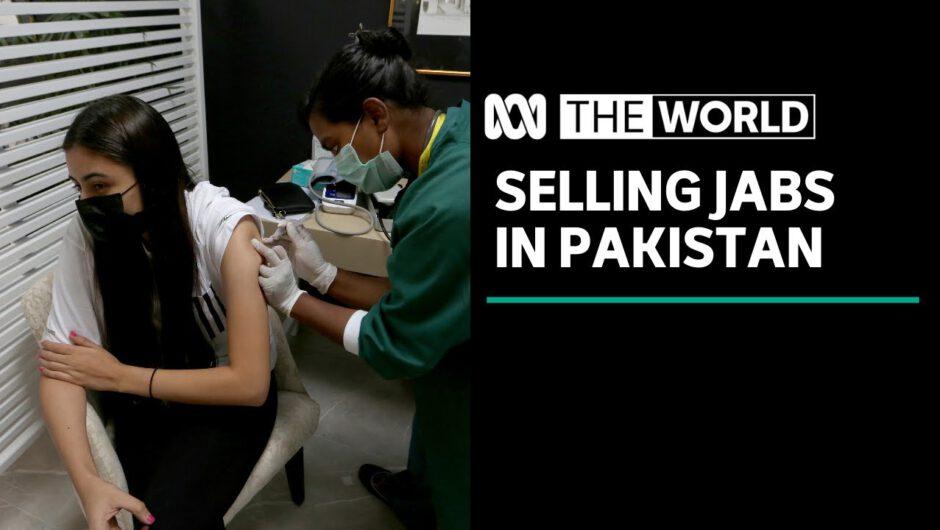 Pakistanis rush to purchase coronavirus vaccines as private sales open   The World