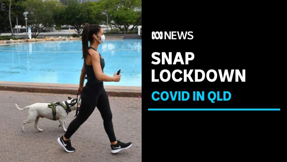 Greater Brisbane officially plunged into three-day coronavirus lockdown | ABC News